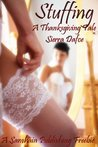 Stuffing, A Thanksgiving Tale