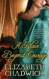 A Place Beyond Courage (William Marshal, #1)