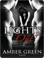 Lights Out! by Amber Green