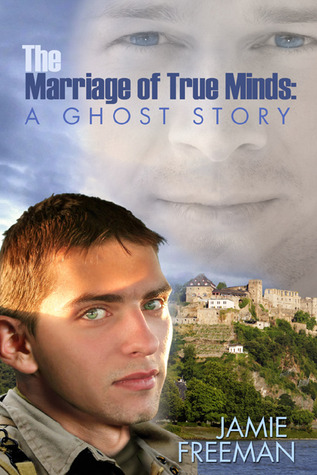 The Marriage of True Minds by Jamie Freeman