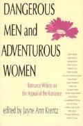 Dangerous Men and Adventurous Women by Jayne Ann Krentz