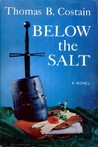 Below the Salt by Thomas B. Costain