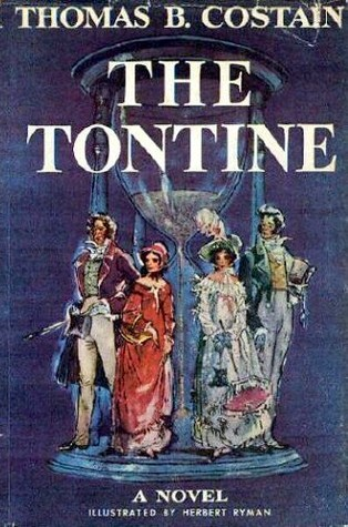 The Tontine by Thomas B. Costain