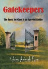 Gatekeepers - The Quest for Clues to an Age-Old Riddle by Kobina Amissah Fynn