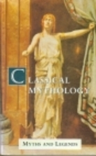Classical Mythology by A.R. Hope Moncrieff
