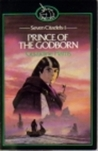 Prince of the Godborn: Seven Citadels Part One (Seven Citadels, #1)
