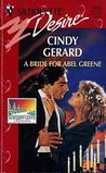 A Bride for Abel Greene by Cindy Gerard