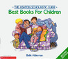 The Ashton Scholastic guide: Best books for children