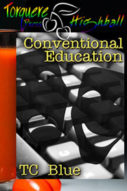 Conventional Education by T.C. Blue
