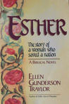 Esther: The Story of a Woman Who Saved a Nation