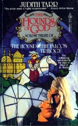 The Hounds of God (The Hound and the Falcon, #3)