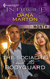 The Socialite and the Bodyguard by Dana Marton
