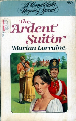 The Ardent Suitor by Marian Lorraine