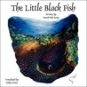 The Little Black Fish by Samad Beh-Rang