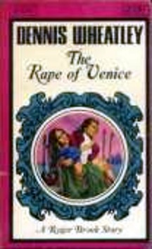 The Rape of Venice by Dennis Wheatley