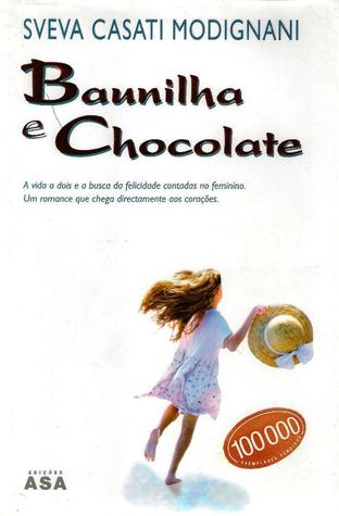 Baunilha e Chocolate by Sveva Casati Modignani