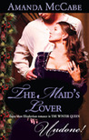 The Maid's Lover by Amanda McCabe