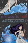 My Way to Hell by Dakota Cassidy