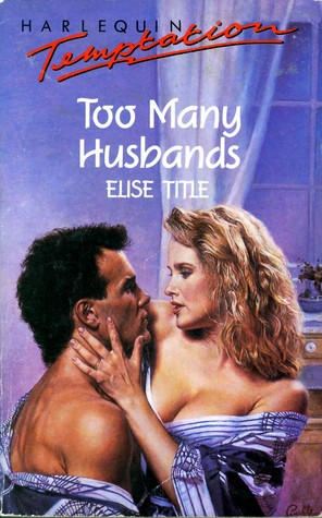Too Many Husbands (Temptation, No 274)