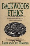 Backwoods Ethics: Environmental Issues for Hikers and Campers