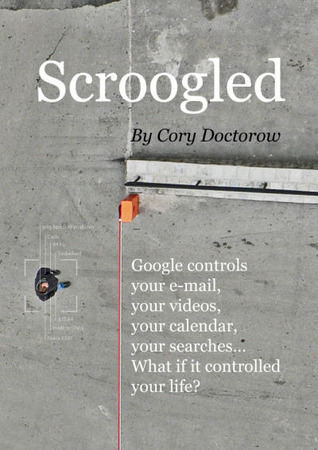 Scroogled by Cory Doctorow