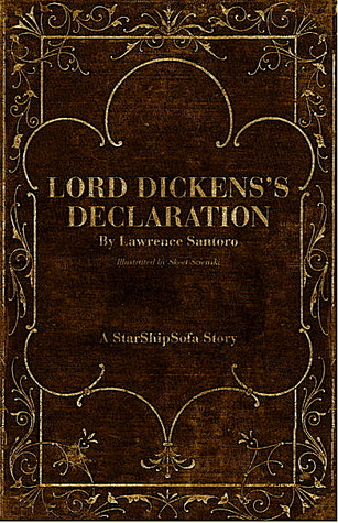 Lord Dickens's Declaration by Lawrence Santoro