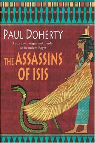 The Assassins of Isis by Paul Doherty