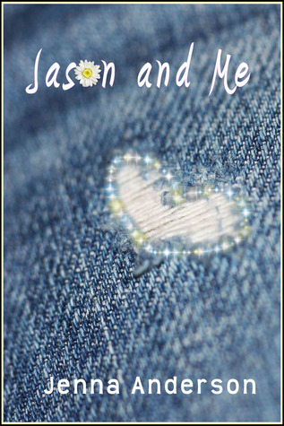 Jason and Me by Jenna Anderson