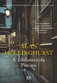 A Biblioteca da Piscina by Alan Hollinghurst