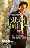 High-Powered, Hot-Blooded by Susan Mallery