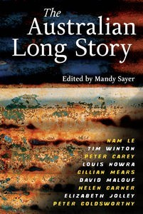 The Australian Long Story by Mandy Sayer