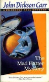 The Mad Hatter Mystery by John Dickson Carr