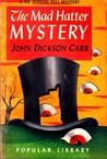 The Mad Hatter Mystery (Dr. Gideon Fell, #2)