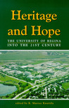 Heritage and Hope: The University of Regina into the 21st Century