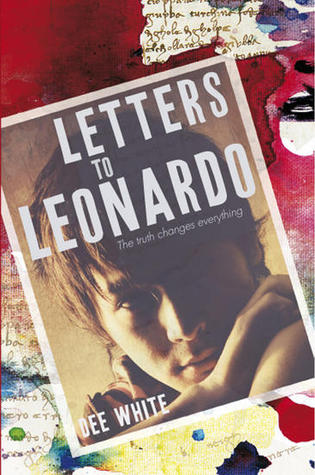 Letters To Leonardo by Dee White