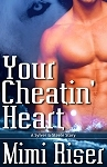 Your Cheatin' Heart (Sylver And Steele, #1)