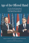 Age of the Offered Hand: The Cross-Border Partnership Between President George H.W. Bush and Prime Minister Brian Mulroney, A Documentary History