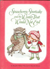 Strawberry Shortcake And The Winter That Would Not End