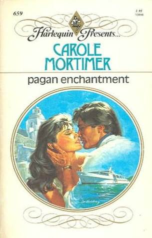 Pagan Enchantment by Carole Mortimer