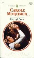 War Of Love by Carole Mortimer