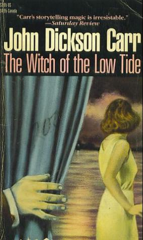 The Witch of the Low Tide by John Dickson Carr