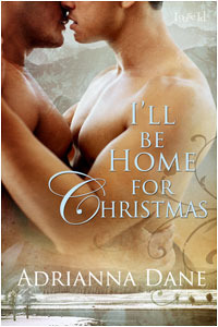 I'll Be Home For Christmas by Adrianna Dane