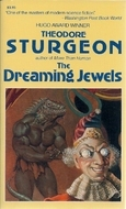 The Dreaming Jewels by Theodore Sturgeon