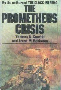 The Prometheus Crisis by Thomas N. Scortia