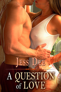 A Question of Love by Jess Dee