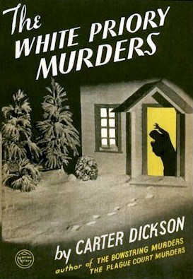 The White Priory Murders by Carter Dickson