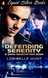 Defending Serenity (Dark Redemption, #1)