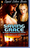 Saving Grace (Dark Redemption, #2)