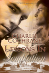 Lessons in Temptation (Cambridge Fellows, #5)
