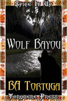 Wolf Bayou (Bareback Angel Menage) (Chile Series)